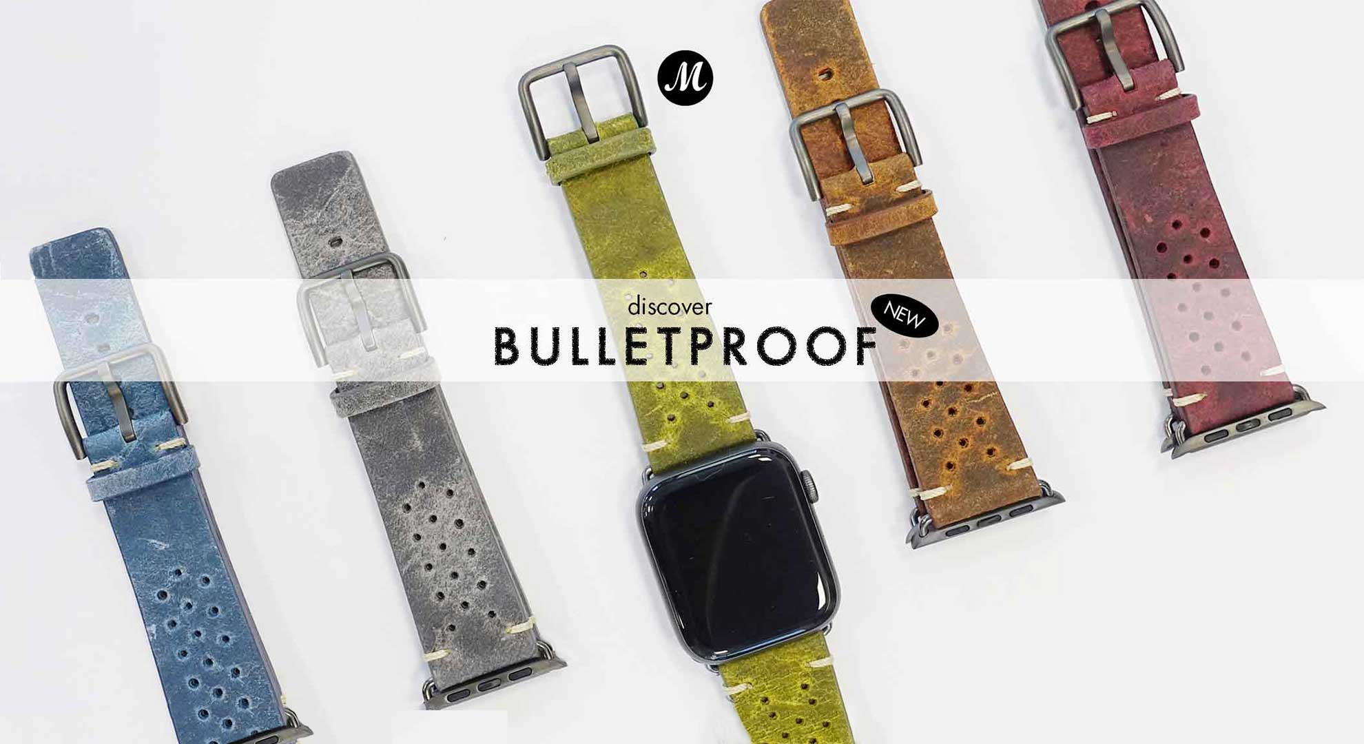 New Bullet Proof Collection for Apple Watch